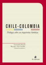 Chile-Colombia: Diálogos sobre sus trayectorias históricas 1