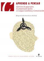 Aprendo a pensar en Lengua Castellana y Comunicación: Segundo Año Enseñanza Media 1