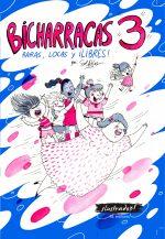 Bicharracas 3: raras, locas y ¡libres! 1