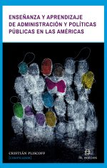 Enseñanza y aprendizaje de administración y políticas públicas en las Américas 1