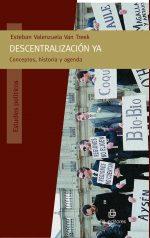 Descentralización ya: conceptos, historia y agenda 1