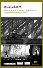 Desigualdades: tolerancia, legitimación y conflicto en las sociedades latinoamericanas 1