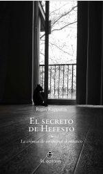 El secreto de Hefesto: la crónica de un animal doméstico 1