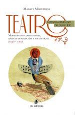 Teatro latinoamericano del siglo XX: modernidad consolidada, años de revolución y fin de siglo (1950-2000) 1