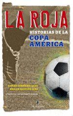 La Roja: historias de la Copa América 1