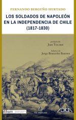 Los soldados de Napoleón en la independencia de Chile (1817-1830) 1