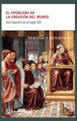 El problema de la creación del mundo: San Agustín en el siglo XIII 1