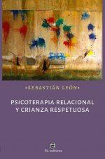 Psicoterapia relacional y crianza respetuosa 1