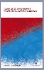 Teoría de la Constitución y bases de la institucionalidad 1
