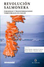 Revolución salmonera: paradojas y transformaciones territoriales en Chiloé 1