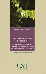 Relatos de cambio en tensión: trabajos, familias y género en valles del vino en Casablanza y Mendoza 1