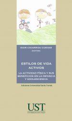 Estilos de vida activos: la actividad física y sus beneficios en la infancia y adolescencia 1