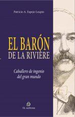 El Barón de la Rivière: caballero de ingenio del gran mundo 1