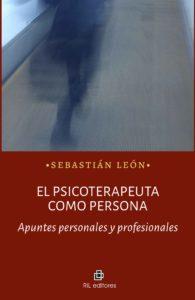 El psicoterapeuta como persona: apuntes personales y profesionales 1