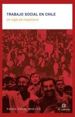 Trabajo social en Chile: un siglo de trayectoria 1