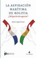La aspiración marítima de Bolivia ¿obligación de negociar? 1