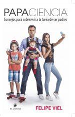 Papaciencia: consejos para sobrevivir a la tarea de ser padres 1