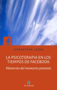 La psicoterapia en los tiempos de Facebook 1