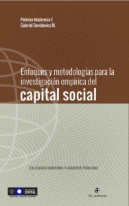 Enfoques y metodologías para la investigación empírica del capital social 1