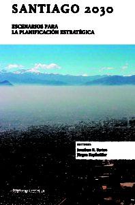 Santiago 2030: escenarios para la planificación estratégica 1