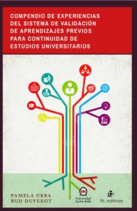 Compendio de experiencias del sistema de validación de aprendizajes previos para continuidad de estudios universitarios 1