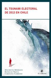 El tsunami electoral de 2013 en Chile 1