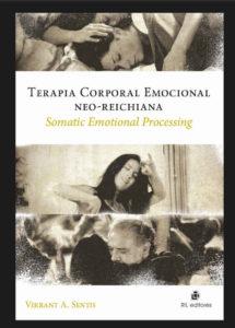 Terapia Corporal Emocional Neo-Reichiana: Somatic Emotional Processing 1