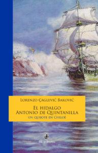 El hidalgo Antonio de Quintanilla: un quijote en Chiloé 1