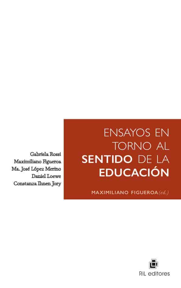 Ensayos en torno al sentido de la educación 1