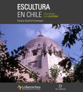Escultura en Chile: otra mirada para su estudio 1