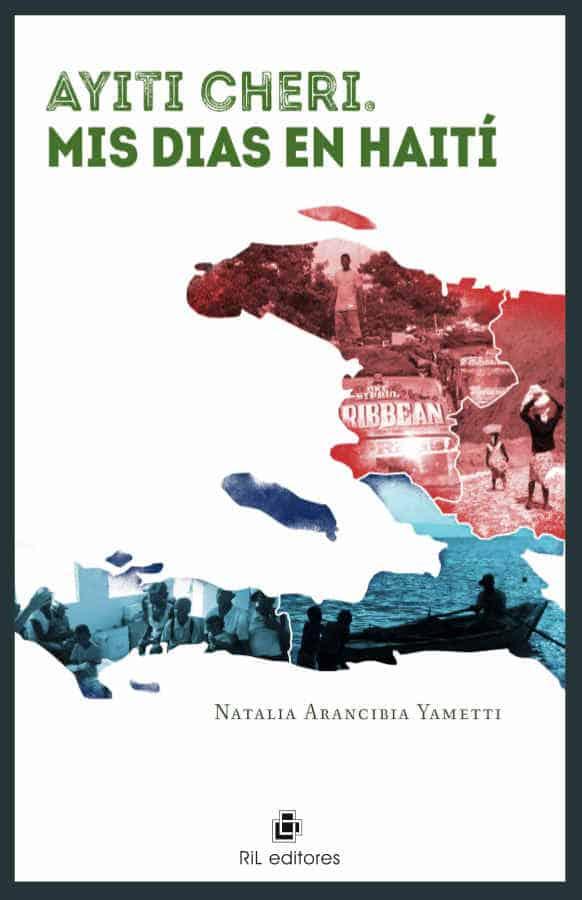 Ayiti cheri. Mis días en Haití 1