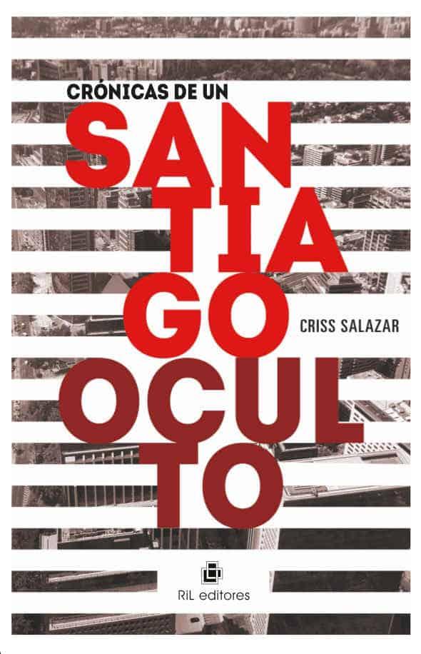 Crónicas de un Santiago oculto 1