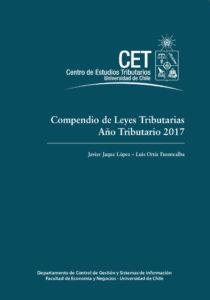 Compendio de Leyes Tributarias. Año Tributario 2017 1