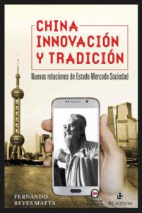 China, innovación y tradición: nuevas relaciones de Estado-Mercado-Sociedad 1