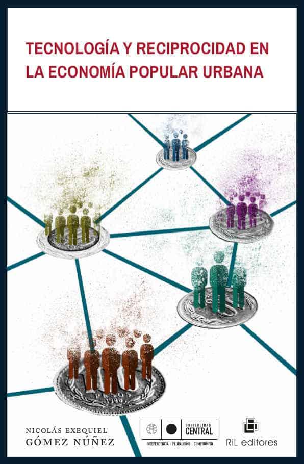Tecnología y reciprocidad en la economía popular urbana 1