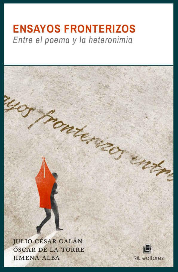 Ensayos fronterizos: entre el poema y la heteronimia 1