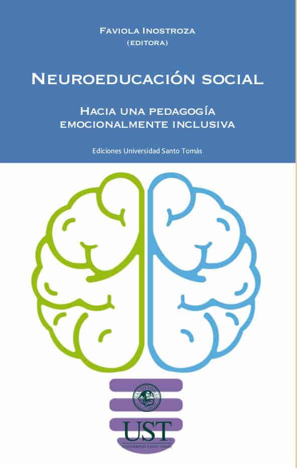 Neuroeducación social: hacia una pedagogía emocionalmente inclusiva 1