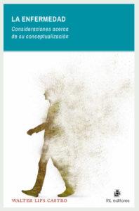 La enfermedad: consideraciones acerca de su conceptualización 1