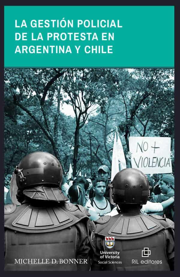 La gestión policial de la protesta en Argentina y Chile 1
