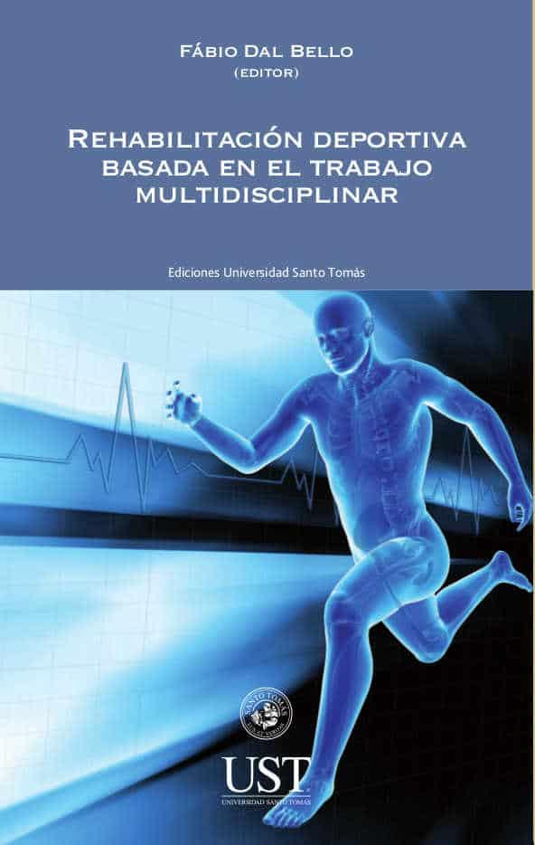 Rehabilitación deportiva basada en el trabajo multidisciplinar 1