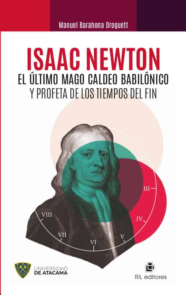 Isaac Newton: el último mago caldeo babilónico y profeta de los tiempos del fin 1
