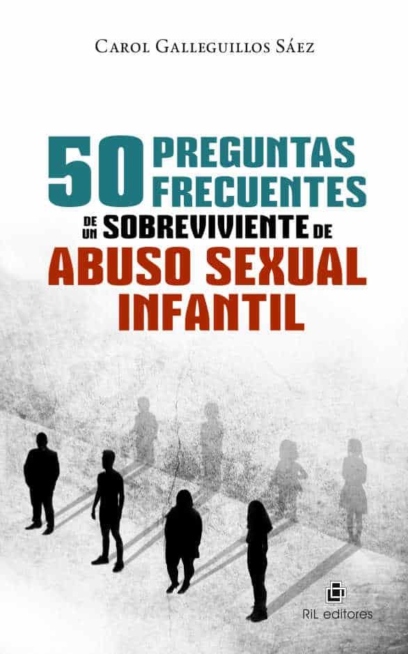 50 preguntas frecuentes de un sobreviviente de abuso sexual infantil 1