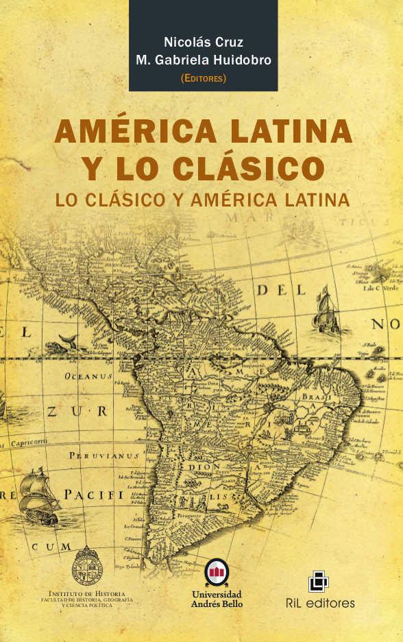 América Latina y lo clásico: lo clásico y América Latina 1