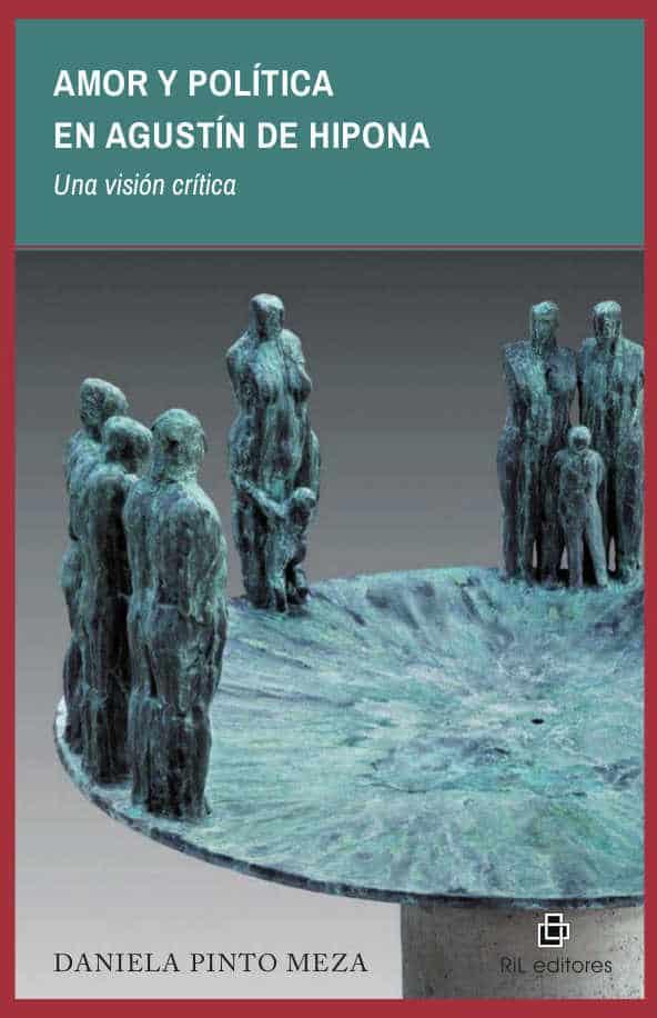 Amor y política en Agustín de Hipona: una visión crítica 1