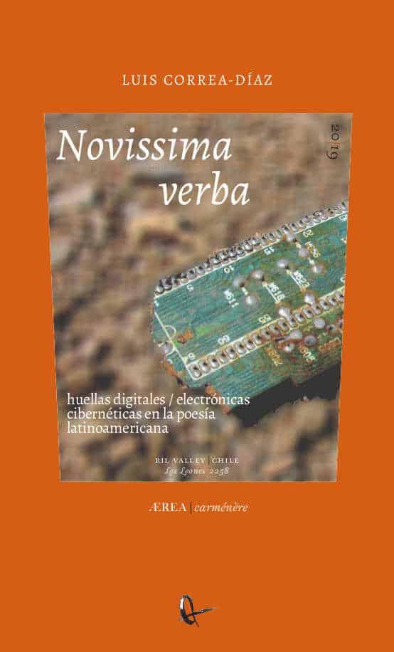 Novissima verba: huellas digitales / electrónicas cibernéticas en la poesía latinoamericana 1