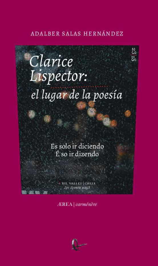 Clarice Lispector: el lugar de la poesia. Es solo ir diciendo / E so ir dizendo 1