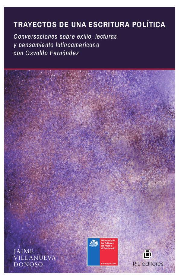 Trayectos de una escritura política: conversaciones sobre exilio, lecturas y pensamiento latinoamericano con Osvaldo Fernández 1