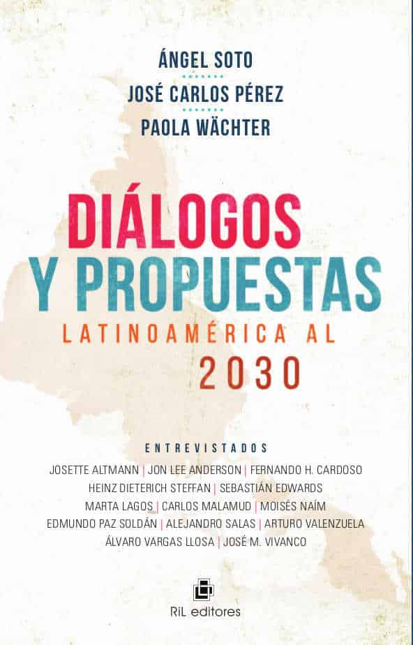 Diálogos y propuestas: Latinoamérica al 2030 1
