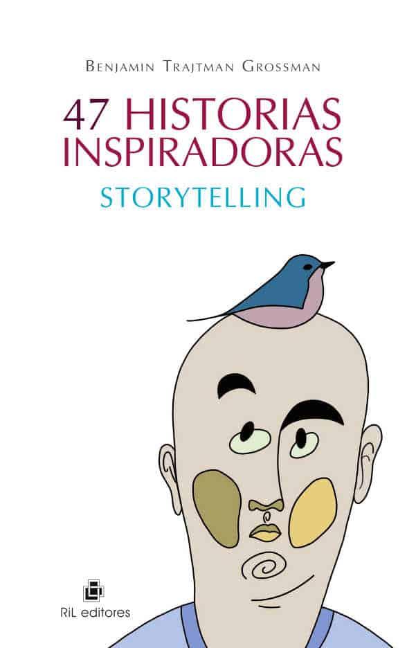 47 historias inspiradoras: storytelling 1