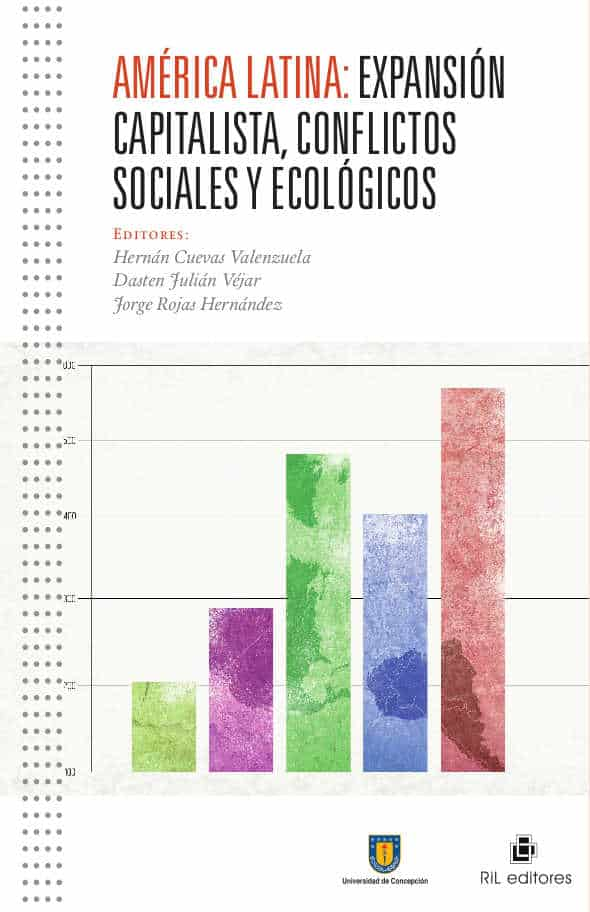 América Latina: expansión capitalista, conflictos sociales y ecológicos 1